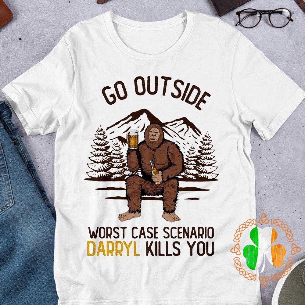 Bear Drink Go Outside Worst Case Scenario Darrly Kills You Shirt