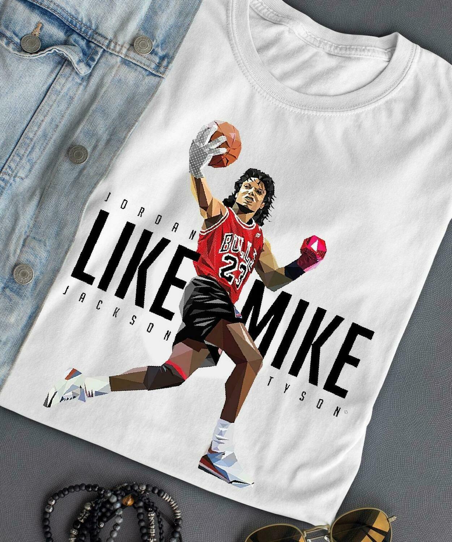 Like mike tyson jordan jackson shirt