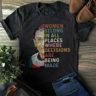 Vintage Ruth Bader Ginsburg Quotes, The Notorious RBG Vintage Women Belong In All Places Where Decisions Are Being Made Unisex T-Shirt