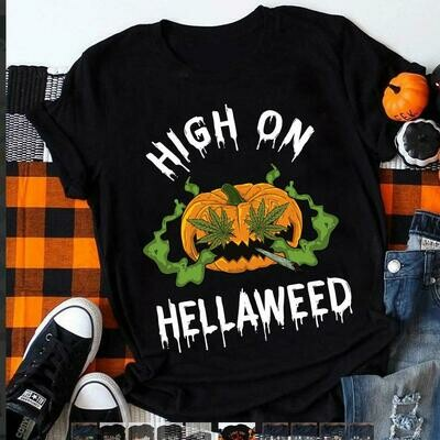 High On Hella Weed Halloween T Shirt