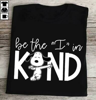Gonshirt – Snoopy Be The I In Kind Shirt