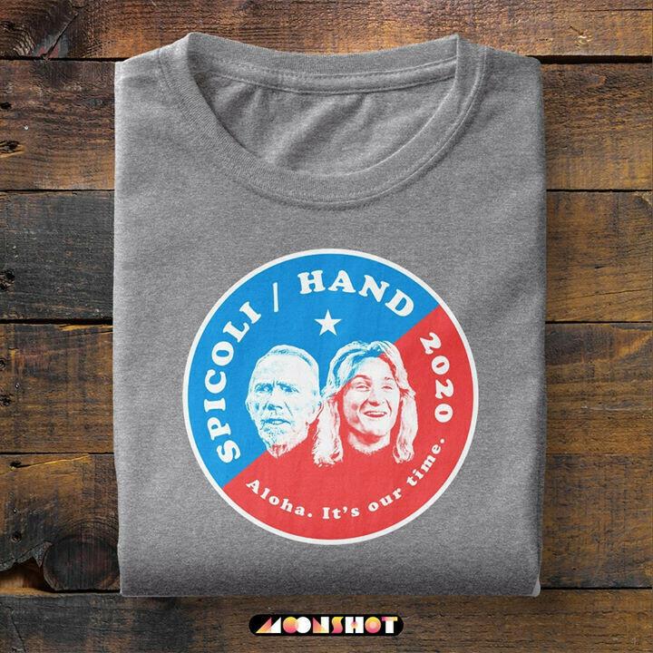 Jeff Spicoli Hand 2020 Aloha Its Our Time Shirt