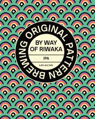 Original Pattern By Way of Riwaka IPA