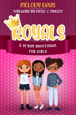 Royals: A 14-day Devotional for Girls