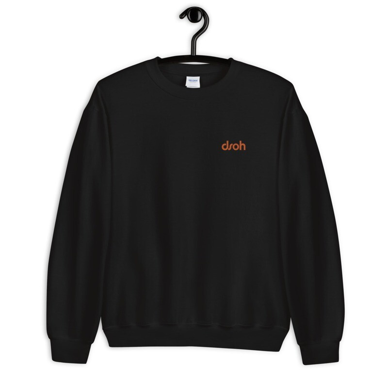 NEW DROP JUNE 2020 !!! DSOH Sweatshirt w/ Embroidered Logo