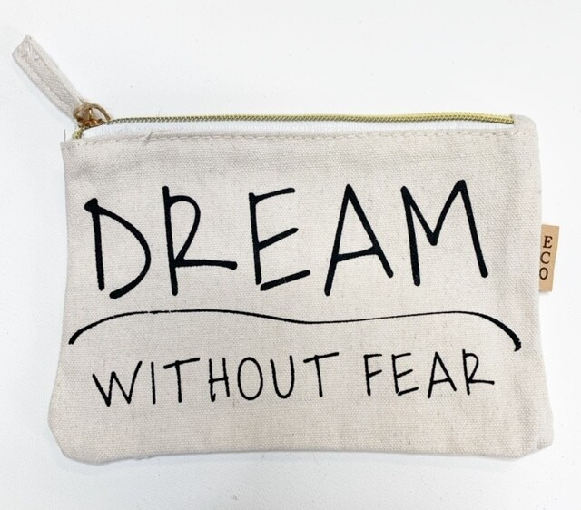 """Zippered Canvas """"Dream Without Fear"""" Makeup Bag"""