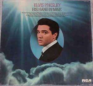 Elvis Presley / His Hand In Mine