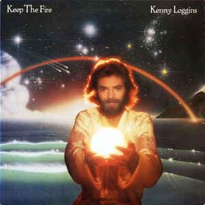 Kenny Loggins – Keep The Fire