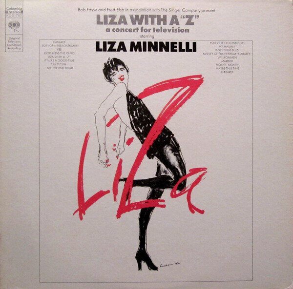"""Liza Minnelli – Liza With A """"Z"""" (A Concert For Television)"""