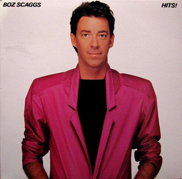 Boz Scaggs – Hits!