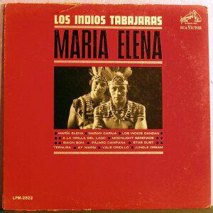 Los Indios Tabajaras – Maria Elena