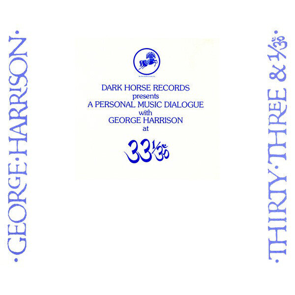 George Harrison – Dark Horse Records Presents A Personal Music Dialogue With George Harrison At 33 1/3