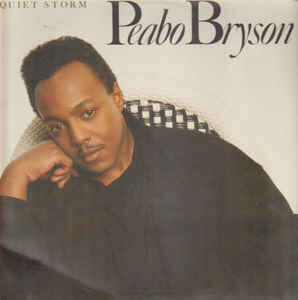 Peabo Bryson – Quiet Storm