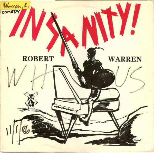 Robert Warren (2) – Insanity!