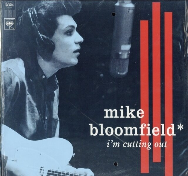 BLOOMFIELD,MIKE / I'M CUTTING OUT