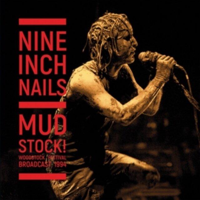 NINE INCH NAILS / MUDSTOCK! (WOODSTOCK 1994) (CLEAR VINYL)