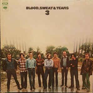 Blood, Sweat & Tears - Blood, Sweat And Tears 3