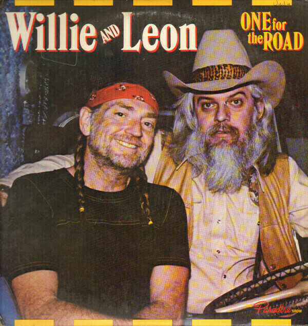 Willie And Leon - One For The Road