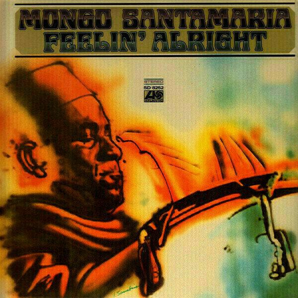Mongo Santamaria - Feelin' Alright