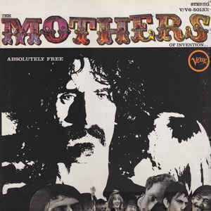 The Mothers Of Invention* - Absolutely Free