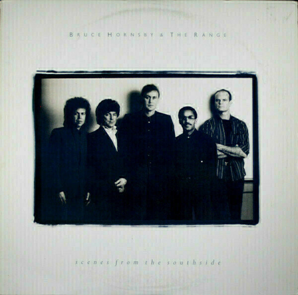 Bruce Hornsby and The Range Scenes From The Southside