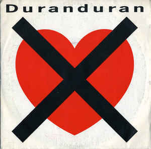 Duranduran* - I Don't Want Your Love