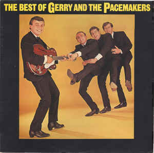 Gerry And The Pacemakers* - The Best Of Gerry And The Pacemakers