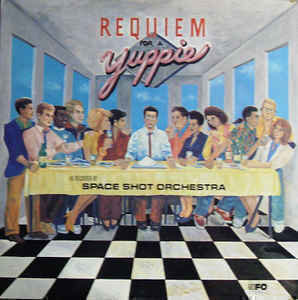 Space Shot Orchestra - Requiem For A Yuppie