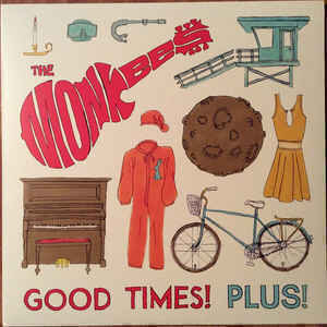 The Monkees - Good Times! Plus!