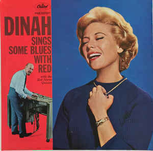 Dinah Shore / Dinah Sings Some Blues With Red