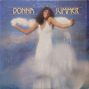 Donna Summer / A Love Trilogy