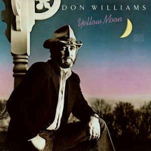 Don Williams ? Yellow Moon