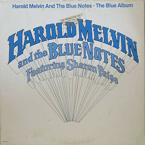 Harold Melvin And The Blue Notes Featuring Sharon Paige - The Blue Album
