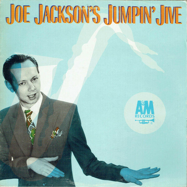 Joe Jackson's Jumpin' Jive - Joe Jackson's Jumpin' Jive