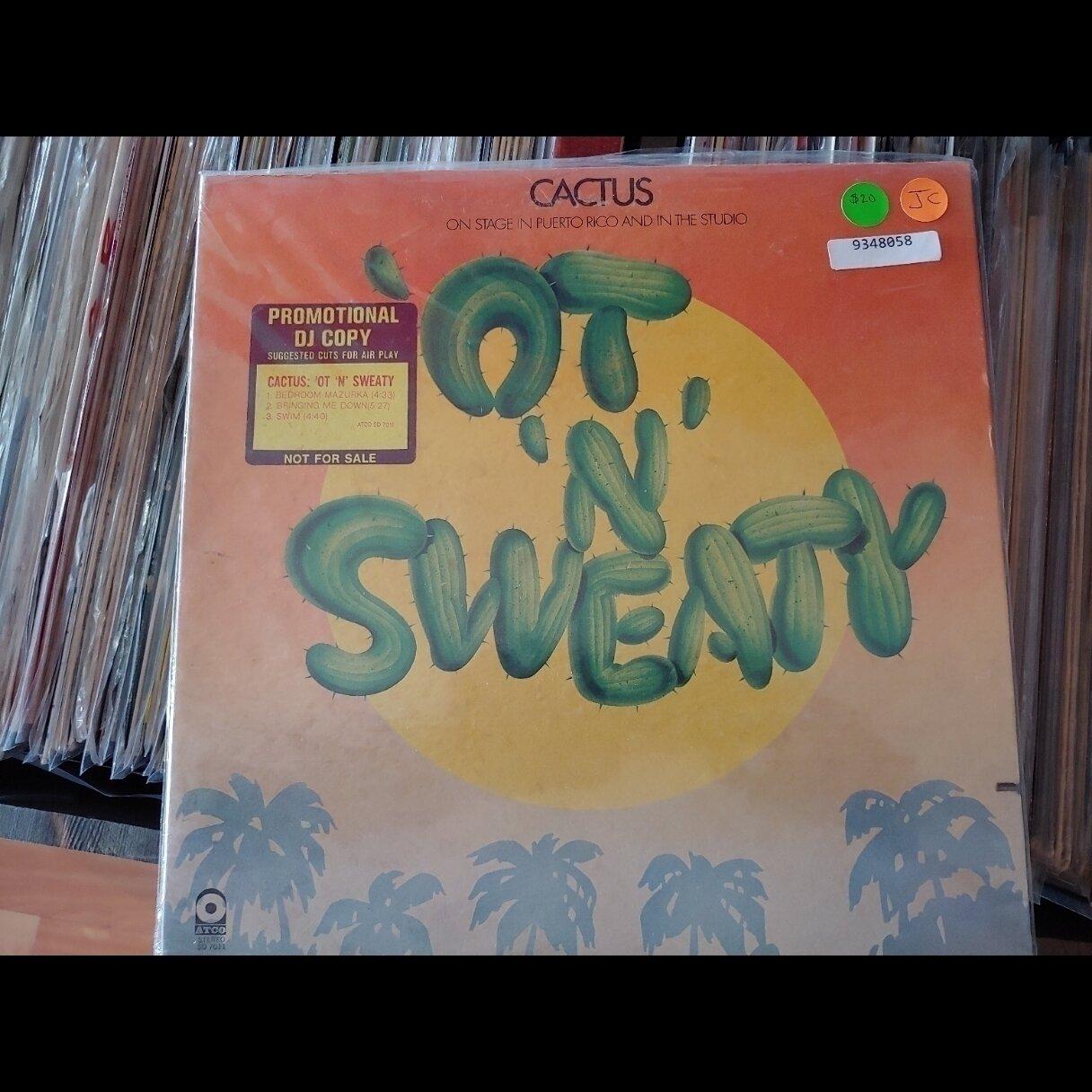 Cactus - 'Ot N' Sweaty