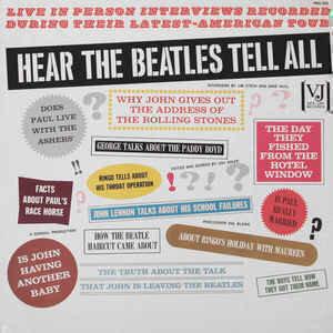 The Beatles - Hear The Beatles Tell All