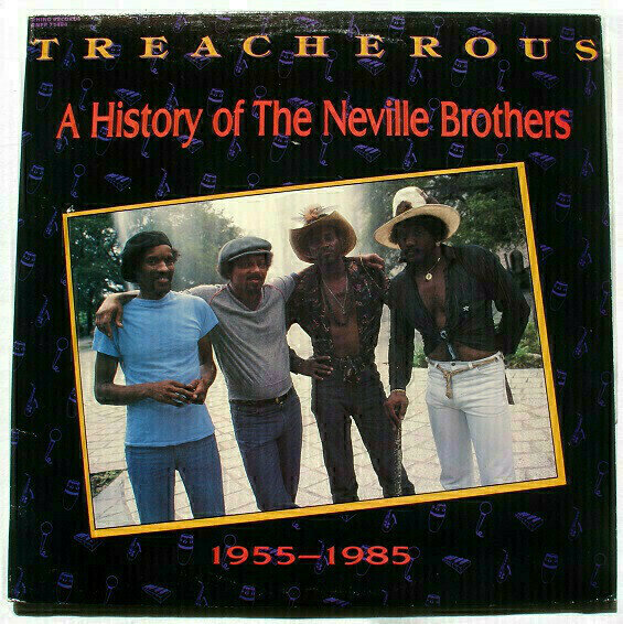 The Neville Brothers - Treacherous: A History Of The Neville Brothers (1955 -1985)