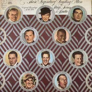 Various - Those Legendary Leading Men Of Stage, Screen & Radio