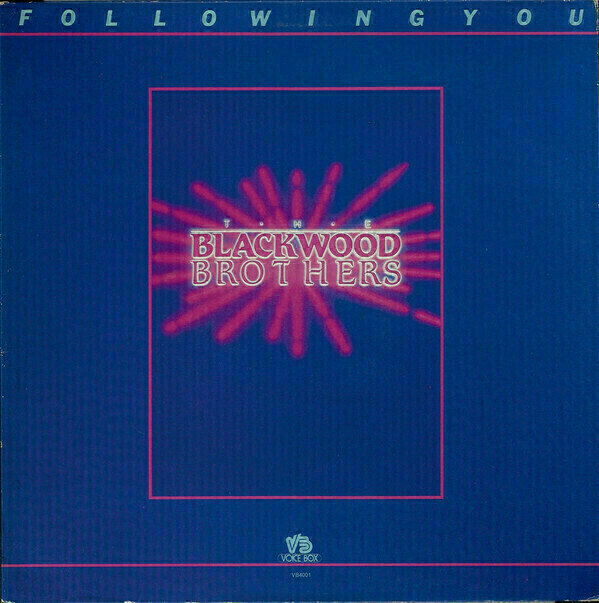 The Blackwood Brothers Quartet - Following You