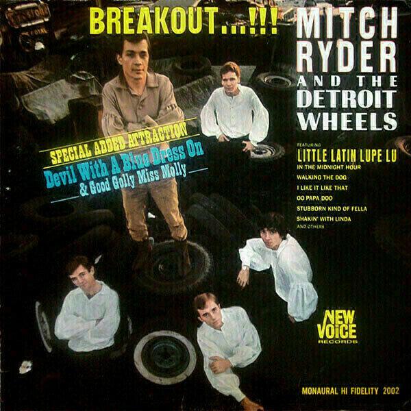 Mitch Ryder & The Detroit Wheels - Breakout�/!!!