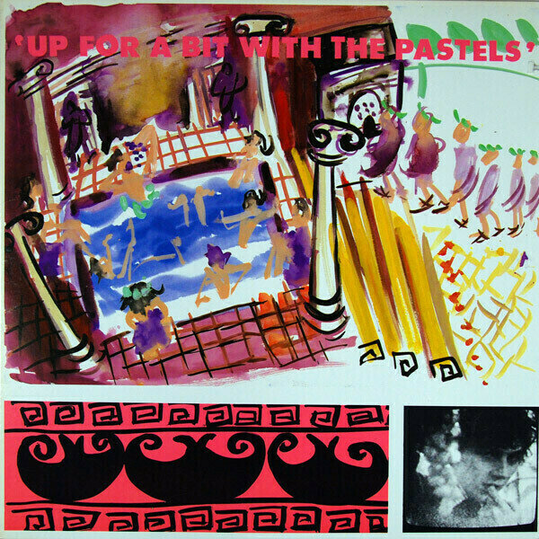 The Pastels - Up For A Bit With The Pastels