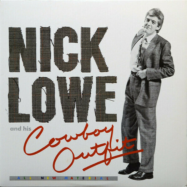 Nick Lowe And His Cowboy Outfit - Nick Lowe And His Cowboy Outfit