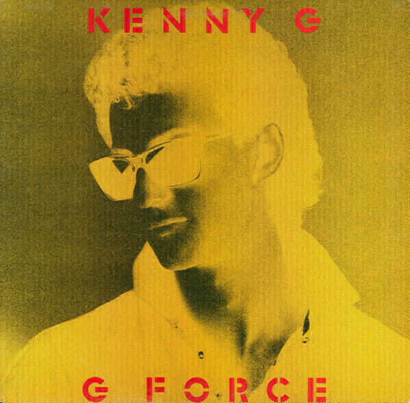 Kenny G (2) - G Force