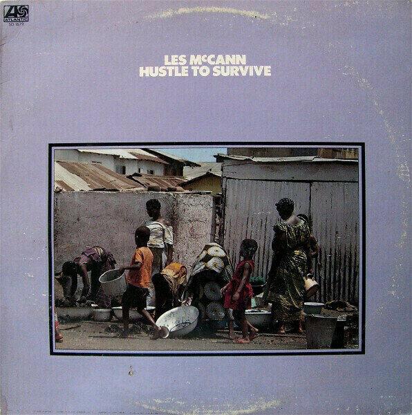 Les McCann - Hustle To Survive