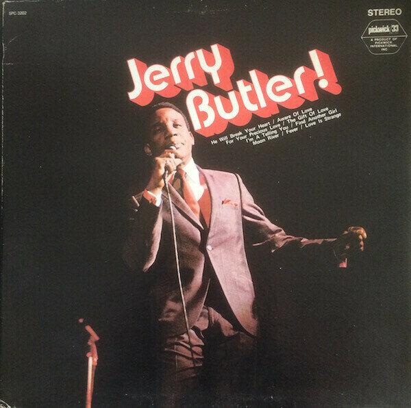 Jerry Butler - Jerry Butler!