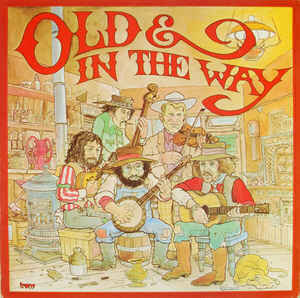 Old & In The Way - Old And In The Way