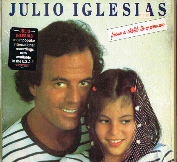 Julio Iglesias���From A Child To A Woman