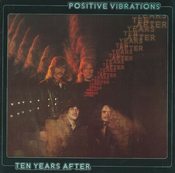 Ten Years After���Positive Vibrations