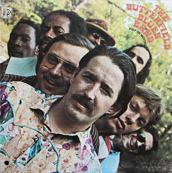 The Butterfield Blues Band�?��Keep On Moving