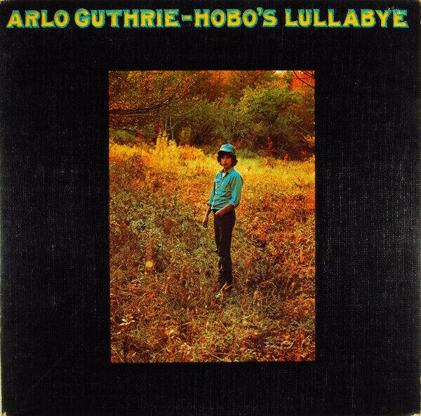 Arlo Guthrie - Hobo's Lullabye